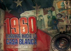 1960carrera+hacia+la+casa+blanca